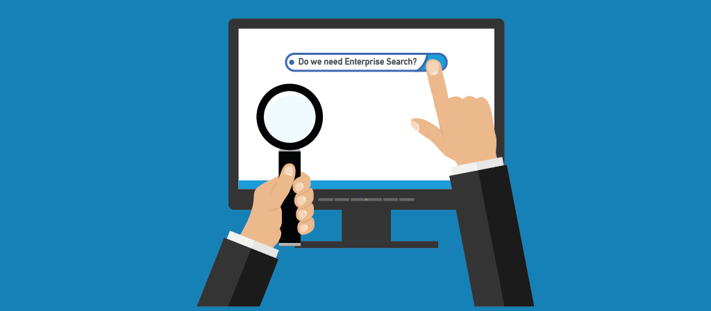 Why enterprise search is important: the basics.