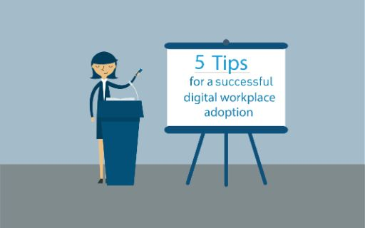 5 tips to help employees adopt to the digital workplace.  Thumbnail